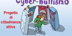 Cittadinanza attiva - Progetto prevenzione cyberbullismo
